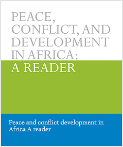 Peace and conflict development in Africa A reader