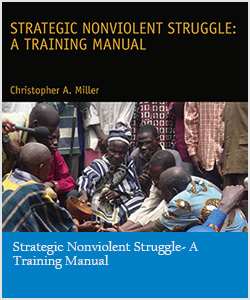 Strategic Nonviolent Struggle- A Training Manual